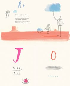 Longtime fans of author Oliver Jeffers , we are getting giddy about his release of a new picture book - Once Upon An Alphabet . Oliver Jeffers, Rain Clouds, Sky, Heaven, Heavens