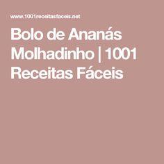 Bolo de Ananás Molhadinho | 1001 Receitas Fáceis