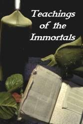 "Teachings of the Immortals was written by my mentor, Mikal Nyght, and is one of the most powerful texts on self-Realization and Immortality ever written. It has been compared to ""an immortal's grimoire"" by readers & reviewers alike."