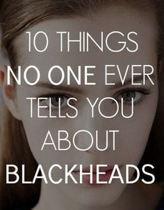 blackheads skin care tips.... 8. DIY a removal: Luckily, there are cheaper alternatives and treatments you can do to improve your skin. One alternative is exfoliating with baking soda. Mix the baking soda with either water or apple cider vinegar to create a paste, and gently scrub away the look of blackheads. Read more: http://beautyhigh.com/blackheads/#ixzz38XxhMKWD