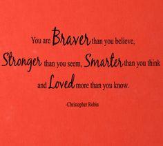 Christopher Robin Braver Stronger Smarter Loved Wall Decals