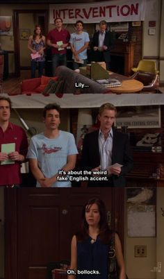 """Any time the gang had an intervention. 