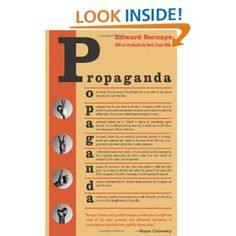 Amazon.com: Propaganda (9780970312594): Edward Bernays, Mark Crispin Miller: Books