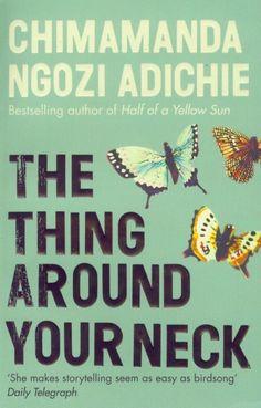 The Thing Around Your Neck:Amazon:Books