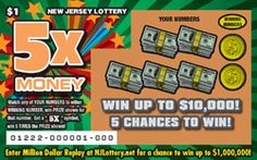 5X Money - Top Prize: $10,000 - Here's How to Play: This ticket will feature one (1) game play. The player gently removes the latex covering the play area to reveal two (2) WINNING NUMBERS and five (5) YOUR NUMBERS, with a prize amount below each of the YOUR NUMBERS play symbols. If either of the WINNING NUMBERS match any of the YOUR NUMBERS, the player wins the prize amount shown below the matched number(s). Click the image for more information.