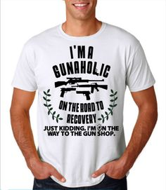 Check out this item in my Etsy shop https://www.etsy.com/listing/489620753/gunaholic-unisex-tshirt-gun-lovers-pro