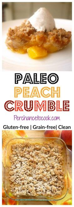 Paleo Peach Crumble (GF) | Perchance to Cook, www.perchancetocook.com