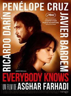 Everybody Knows: Laura, a Spanish woman living in Buenos Aires, returns to her hometown outside Madrid with her two children to attend her sister's wedding. However, the trip is upset by unexpected events that bring secrets into the open.