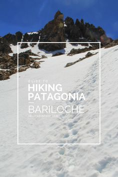 Hiking Patagonia - Bariloche is a beautiful town in Argentina's northern Patagonia. The hike to Cerro Catedral from Refugio Frey is described here in this ultimate guide.