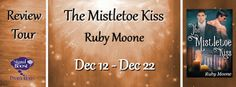 Sexy Erotic Xciting: S.E.X. Review~ The Mistloe Kiss by Ruby Moone