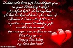 Husband Birthday Wishes There Not Day That Regret Marrying You Happy Honey