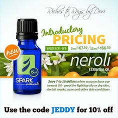 ITEM OF THE WEEK thru 9/6 - Spark Naturals has released a wonderful new oil today called Neroli. Neroli is used in lots of great EO skin products. It is an amazing oil. There is an introductory price so don't miss out on getting this new oil at a much cheaper price and as always use the code JEDDY to get an additional 10% off.