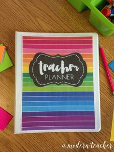 A Modern Teacher Happy Rainbow Planner - A fresh, functional, and fabulous Teacher Binder to keep you organized! from www.amodernteacher.com $