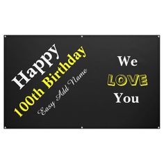 100th Birthday Banner Outdoor Banners, Word Out, Happy Birthday Banners, Meant To Be, The 100, Names, Sayings, Words, Lyrics