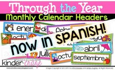 This is a collection of 15 Spanish labels to place above your classroom calendar. These monthly headers feature fun seasonal colors and graphics. They are formatted to print on legal-size paper. Once trimmed, the printed headers measure 4x13. For lasting durability, mount the headers on construction paper and laminate before use.