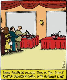 (wow very clever one)The Argyle Sweater Comic Strip, November 13, 2013 on GoComics.com