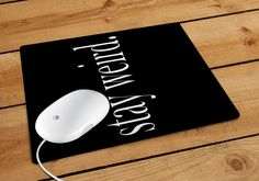 Stay Weird Mousepad | Aneend