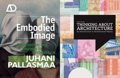 The Embodied Image and Thinking About Architecture