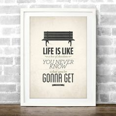 Life is like a box of chocolates - Forrest Gump Life quote poster - Vintage typography quote art print A4. $17.00, via Etsy.