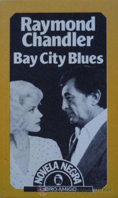A mediodía un blues con Raymond Chandler.