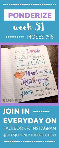 Ponderize Week 51: Moses 7:18 {Scripture Study}