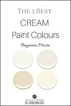 paint colors The best cream paint colours by Benjamin Moore, off-white, cream and warm colours. Kylie M E-design, E-decor and Online Paint color expert, consulting Off White Paint Colors, Cream Paint Colors, Off White Paints, Paint Colours, Gray Paint, China White Paint, Best Neutral Paint Colors, Cream Colour, Paint Colors