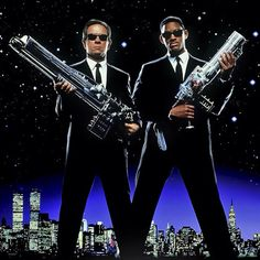 Men in Black--I love all three films.  These two stars--what a combo!