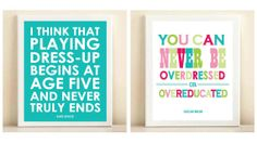 "Pink, Green & Turquoise ""Overdressed or Overeducated"" and Turquoise ""Dress Up"" print posters"