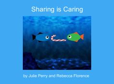 "StoryJumper book - ""Sharing is Caring"". Sharing can help you make more friends."