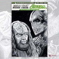 Star Trek Green Lantern #1 Original Artwork Sketch Cover  Featuring Kurn and Zoom from Start Trek: Then Next Generation and The Flash television shows.  Both characters were played by Tony Todd.  Hopefully we'll be able to get Tony Todd to sign it Windsor ComiCon 2018