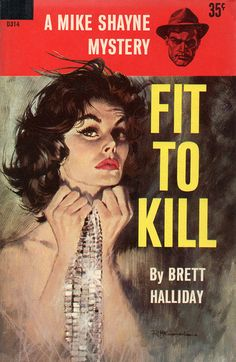 Fit to Kill (1959) by Book Covers: Vintage Paperbacks, Mars Sci-Fi, via Flickr