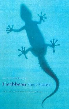 The Oxford Book of Caribbean Short Stories with contributions by Edwidge Danticat