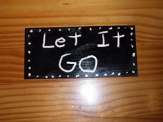 Sign Plaque ( Let It Go) gift primitive rustic wall art home decor made in USA