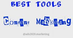 Ads2020-  Content Marketing - 18 Best Online Tools for Content Marketers #advertising