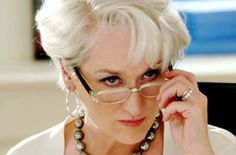 Details of your incompetence do not interest me.  Miranda Priestly.