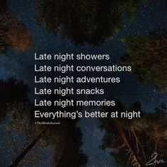 Late Night Showers - Rissu Tutorial and Ideas Night Owl Quotes, Night Quotes Thoughts, Late Night Quotes, Late Night Thoughts, Good Night Quotes, Mood Quotes, Life Quotes, Night Qoutes, Peace Quotes