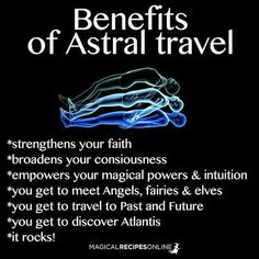 Benefits of Astral Travel