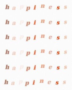 happiness lettering print, neutral tones, pink mauve and red Motivacional Quotes, Words Quotes, Sayings, Friend Quotes, Good Vibes Quotes Positivity, Happiness Quotes, Pretty Words, Cool Words, Citations Business
