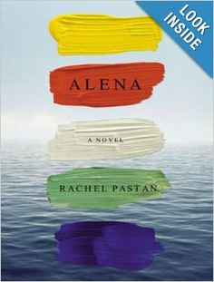 Alena: Rachel Pastan, Carla Mercer-Meyer: 9781452668383: Amazon.com: Books