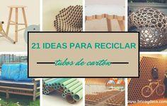 21 ideas para reciclar tubos de cartón