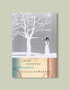 Books Set In Japan - Snow Country by Yasunari Kawabata.