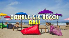Double-Six Beach Bali - Colorful Spot in Seminyak Area