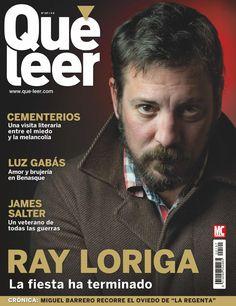 Revista QUÉ LEER 197, portada de abril 2014. Ray Lóriga: La fiesta ha terminado. Cementerios: Una visita literaria entre el miedo y la melancolía.