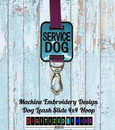 In the Hoop Dog Leash Slide - Marine Vinyl Dog Embroidery Design - ITH Machine Embroidery Design project for 4x4Hoops - Service Dog