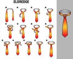 'How to Tie a Tie' Part - Eldredge Tie Knot Other in the series : Four in Hand Knot // Half Windsor Knot // Full Windsor Knot // Nicky Knot // Bow Tie // Kelvin Knot // Oriental Knot // Pratt Knot // St. Cool Tie Knots, Cool Ties, Tie The Knots, Tying Knots, Tying Ties, Nudo Windsor, Windsor Knot, Half Windsor, Suits