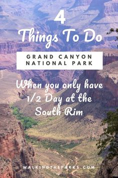 No Time? Any one of these 4 Things to do at the Grand Canyon South Rim guarantees a memorable Grand Canyon Experience, one you will talk about for decades. Vegas To Grand Canyon, Grand Canyon Vacation, Visiting The Grand Canyon, Grand Canyon South Rim, Sedona To Grand Canyon, Grand Canyon Things To Do, Grand Canyon Tours, Grand Canyon Railway, Grand Canyon Camping
