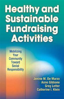 Healthy and Sustainable Fundraising Activities - Jenine De Marzo, Jenine M. De Marzo, Anne Gibbone, Gregory Letter, Catherine Klein, Catherine I. Klein, Ph.D. #KSU #Fundraising