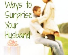 The Priceless Gift Your Husband Will Love (that won't cost you a dime) | Happy Wives Club