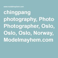 Official model mayhem page of chingpang photography; member since Jun has 15 images, 53 friends on Model Mayhem. Model Mayhem, Oslo, Norway, Photography, Image, Photograph, Fotografie, Photoshoot, Fotografia