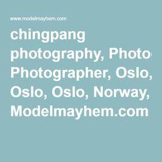 chingpang photography, Photographer, Oslo, Oslo, Norway, Modelmayhem.com